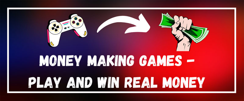 Top 5 Money Making Games